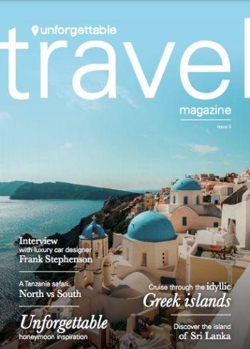 Issue 3 Unforgettable Travel Magazine